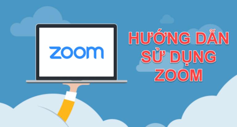 Hướng dẫn sử dụng ứng dụng Zoom giúp học và làm việc trực tuyến hiệu quả.