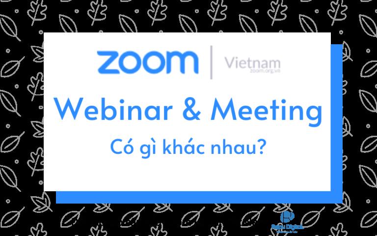 So sánh Zoom Webinar và Zoom Meeting Pro